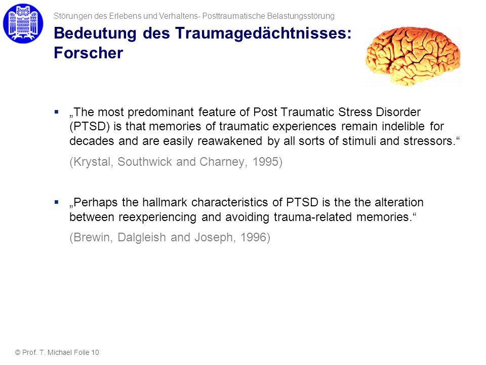 Bedeutung des Traumagedächtnisses: Forscher
