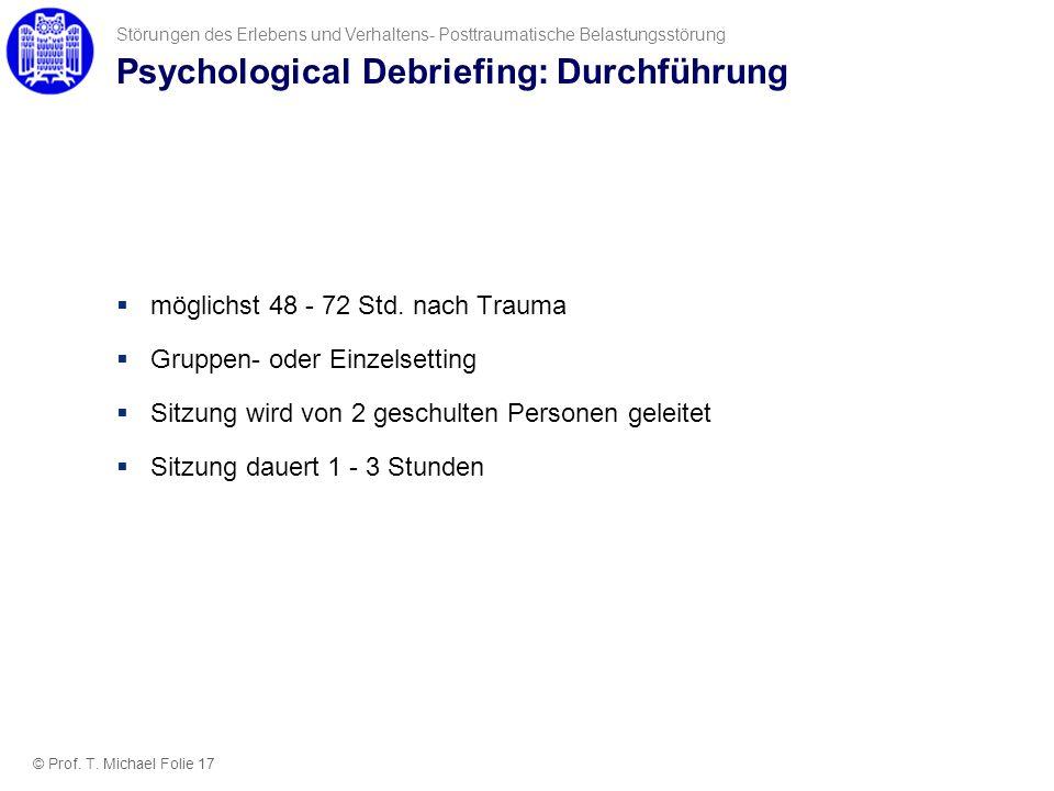 Psychological Debriefing: Durchführung