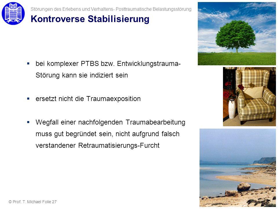 Kontroverse Stabilisierung