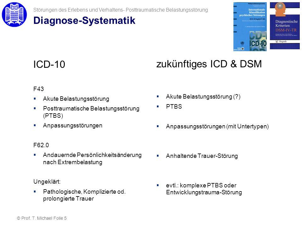 Diagnose-Systematik ICD-10 zukünftiges ICD & DSM F43