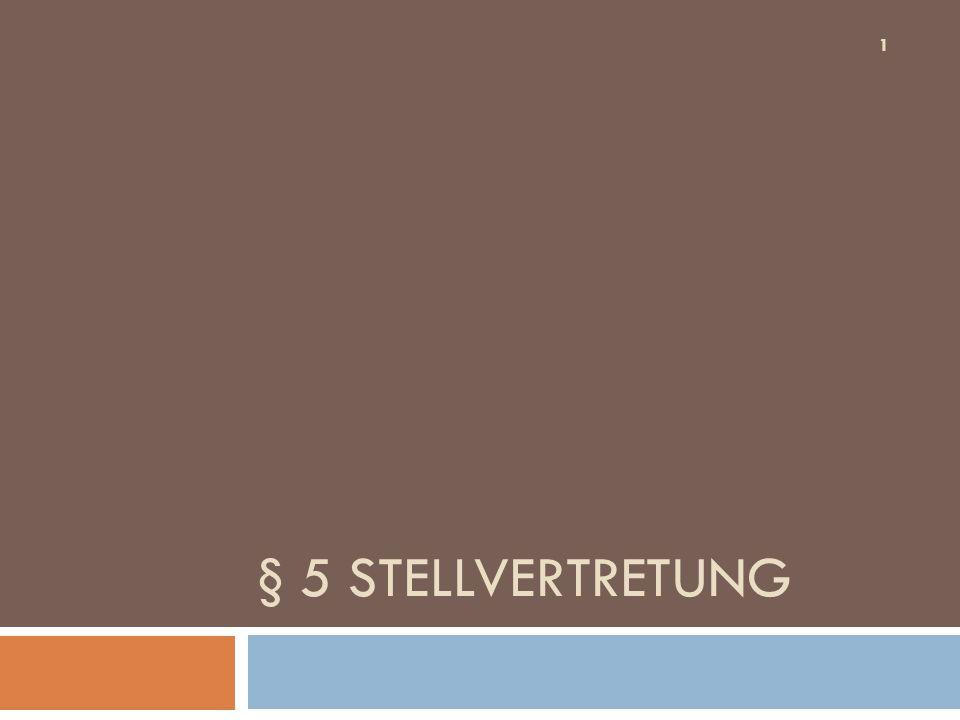§ 5 Stellvertretung