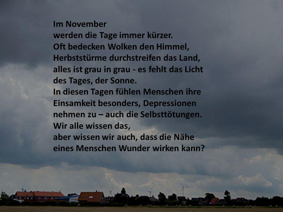 Im November werden die Tage immer kürzer.