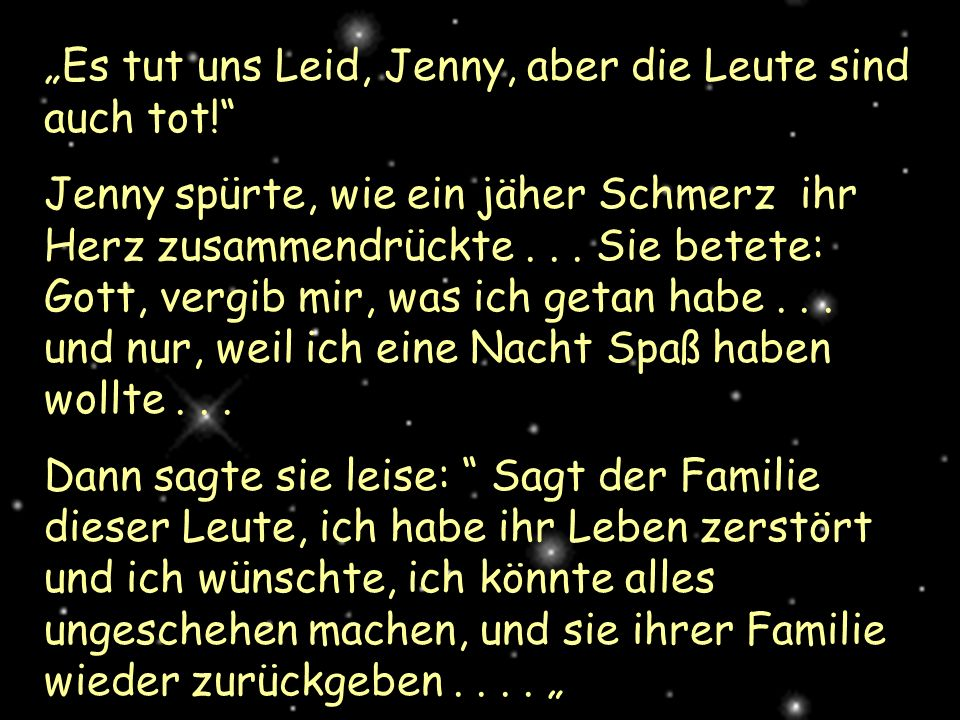 """Es tut uns Leid, Jenny, aber die Leute sind auch tot!"