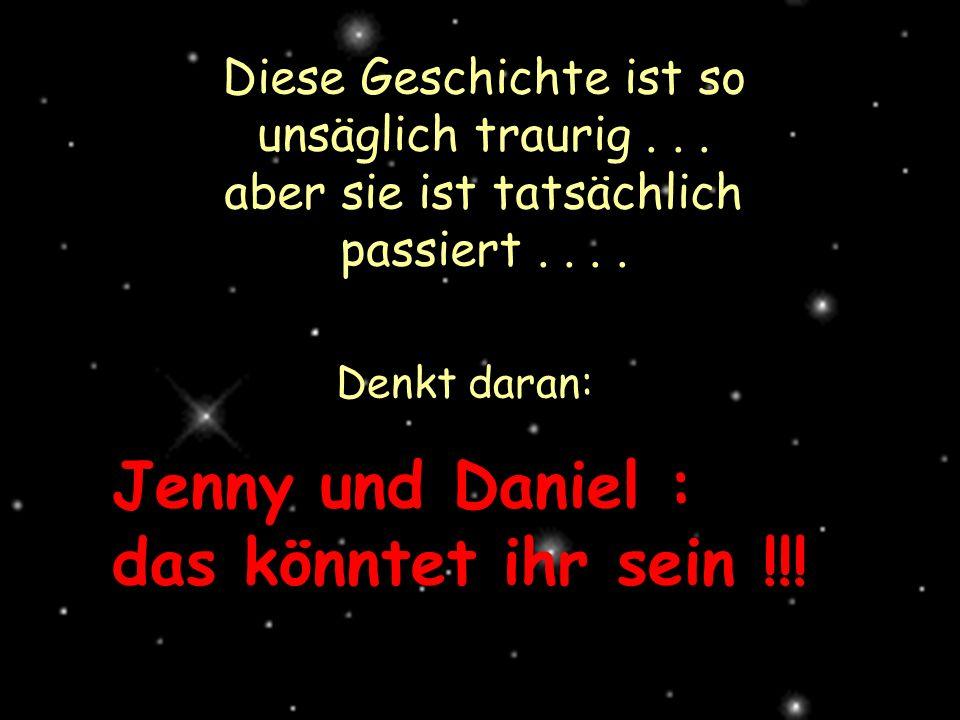 Jenny und Daniel : das könntet ihr sein !!!