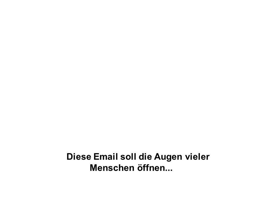 Diese Email soll die Augen vieler