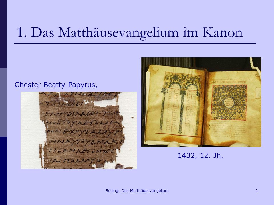 1. Das Matthäusevangelium im Kanon