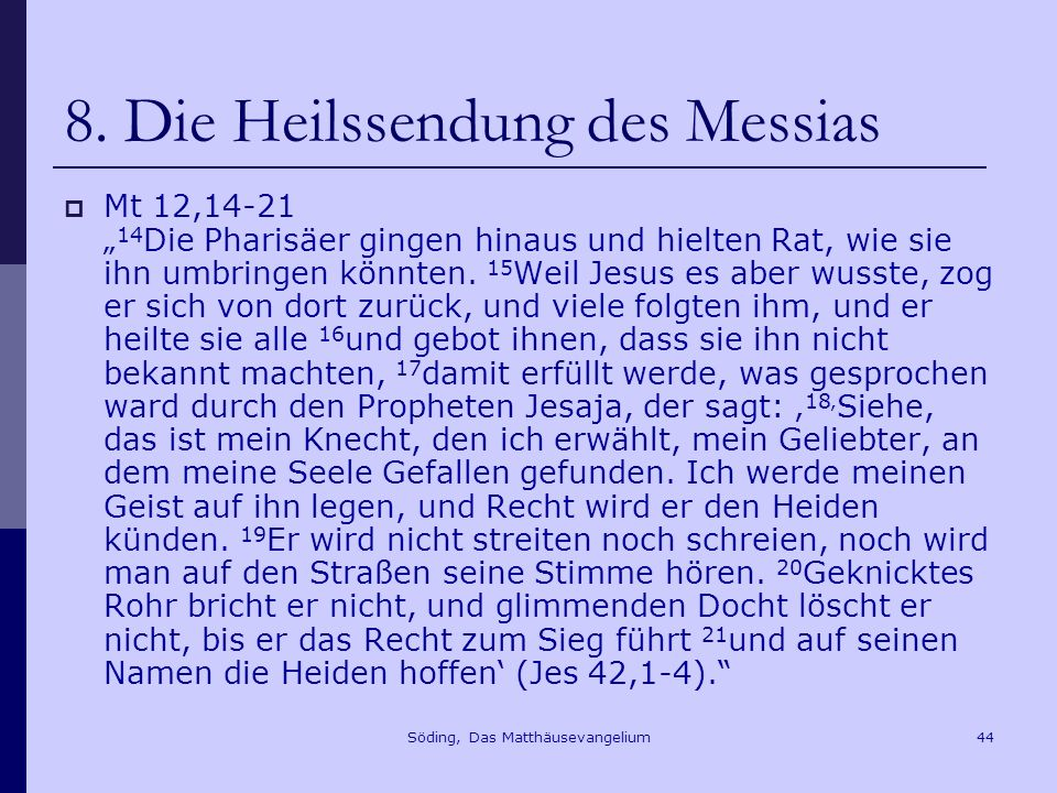 8. Die Heilssendung des Messias