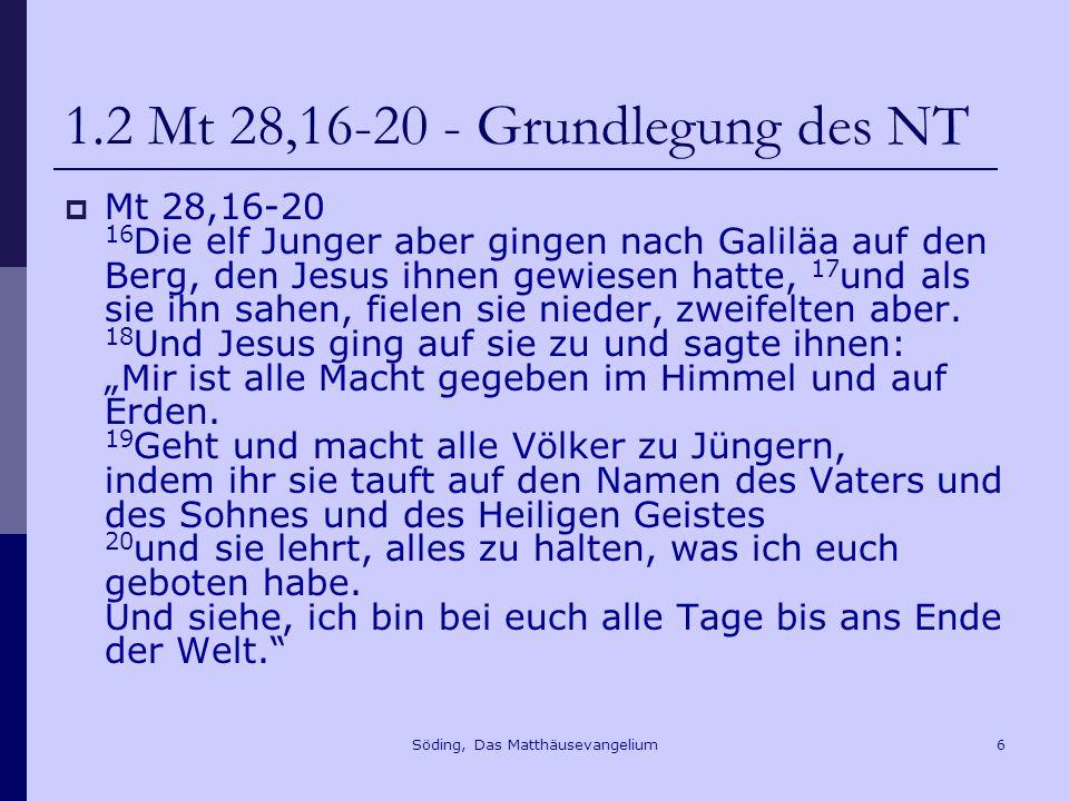 1.2 Mt 28,16-20 - Grundlegung des NT