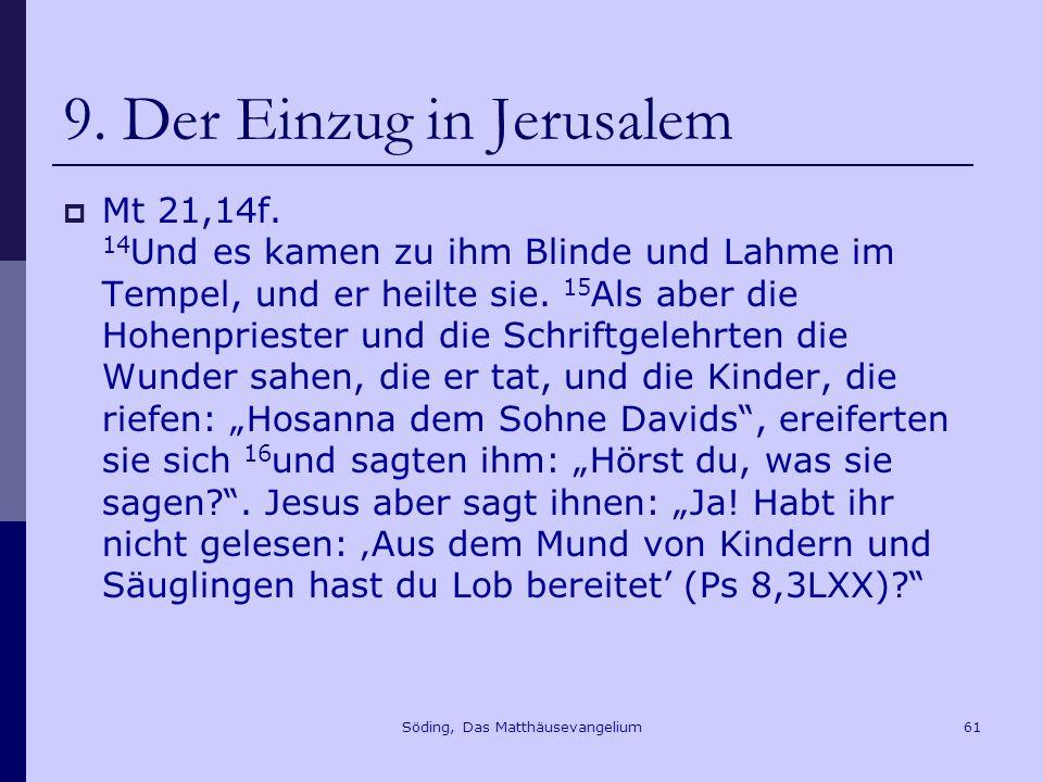 9. Der Einzug in Jerusalem