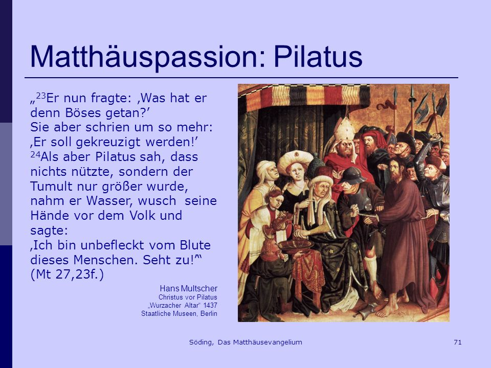 Matthäuspassion: Pilatus