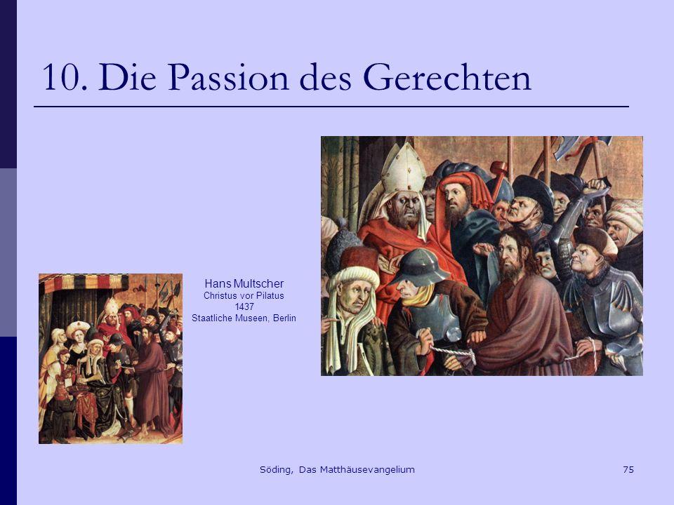 10. Die Passion des Gerechten