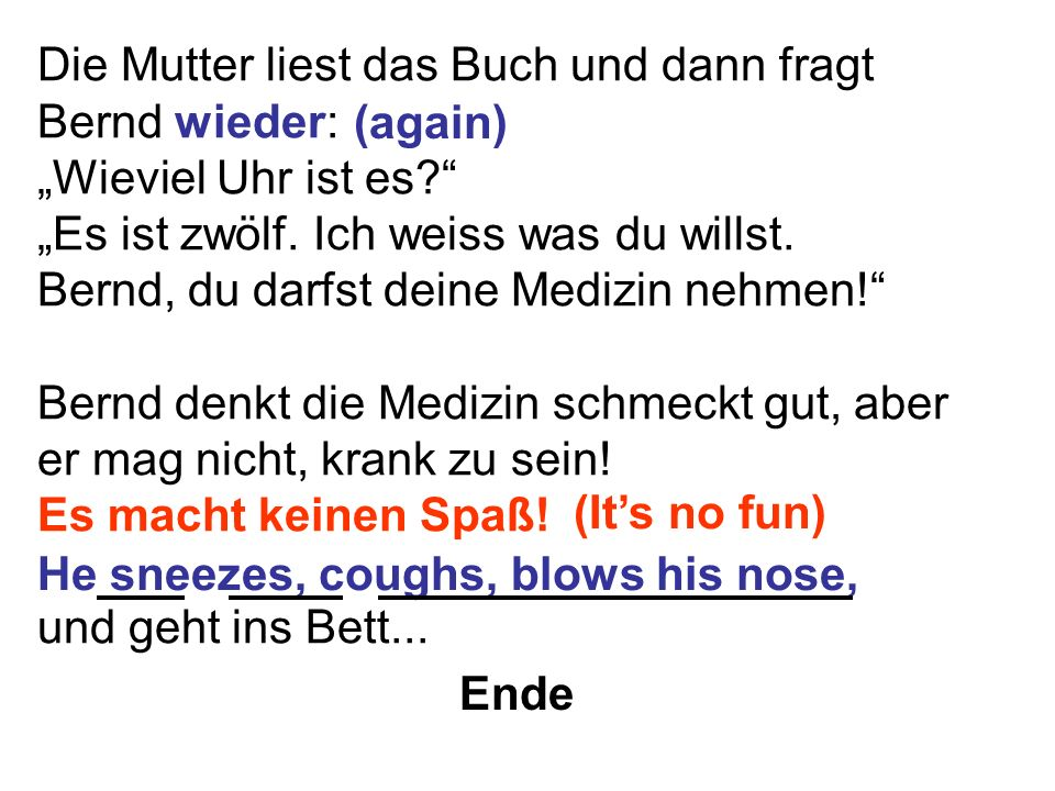 Die Mutter liest das Buch und dann fragt Bernd wieder: