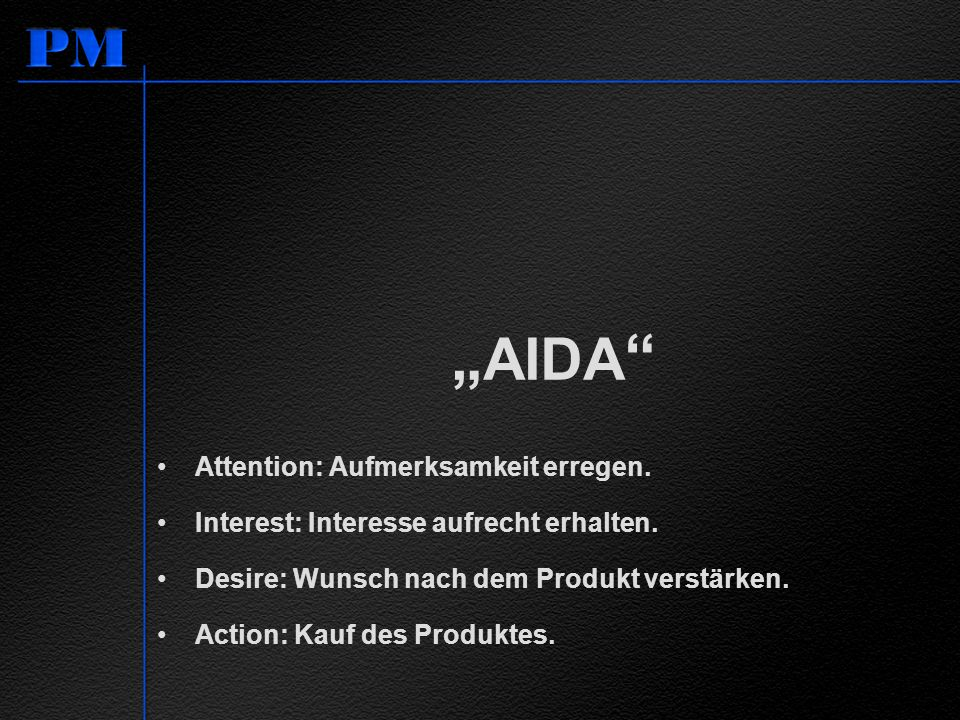 """""""AIDA Attention: Aufmerksamkeit erregen."""