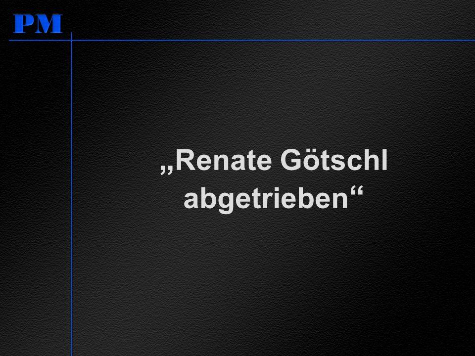 """""""Renate Götschl abgetrieben"""