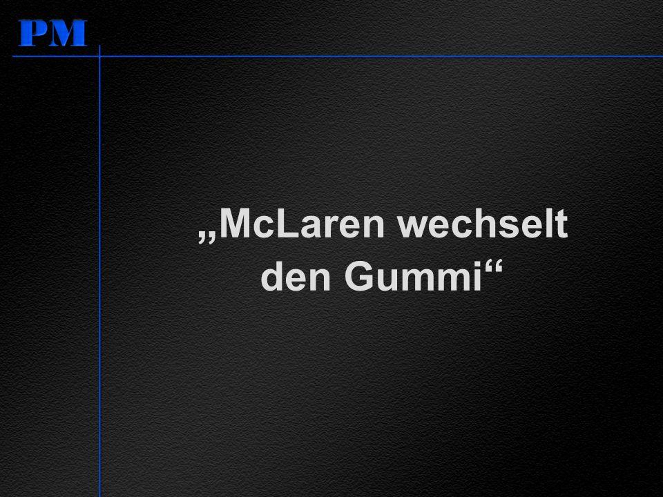 """""""McLaren wechselt den Gummi"""