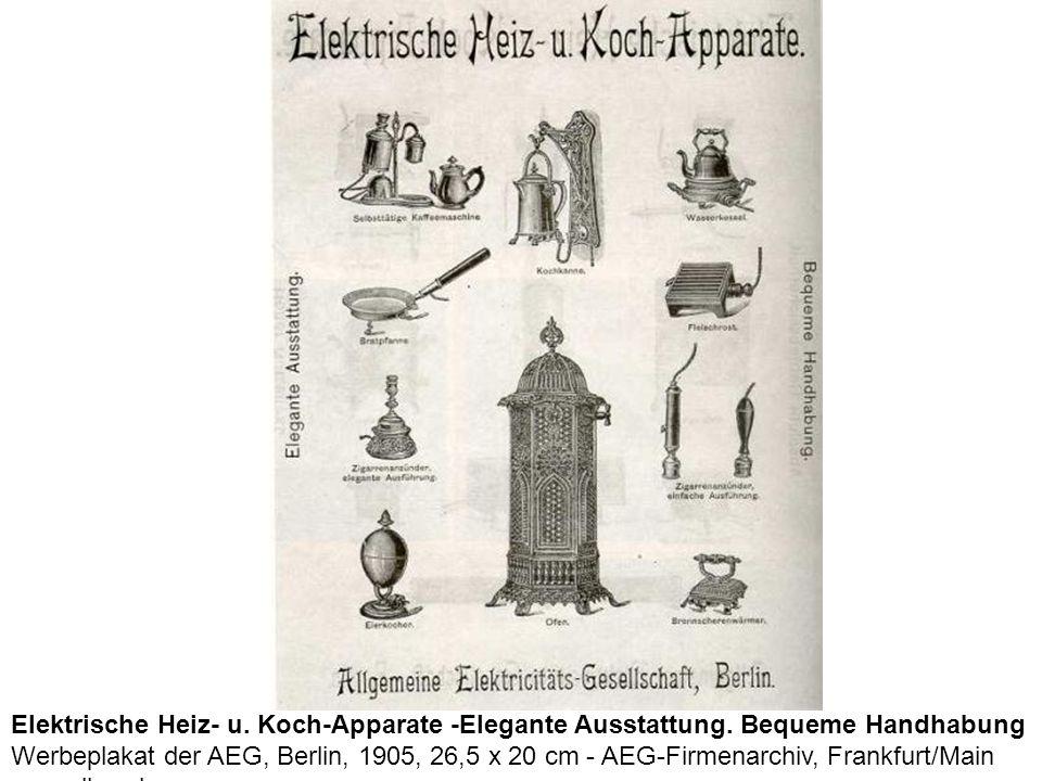 Elektrische Heiz- u. Koch-Apparate -Elegante Ausstattung
