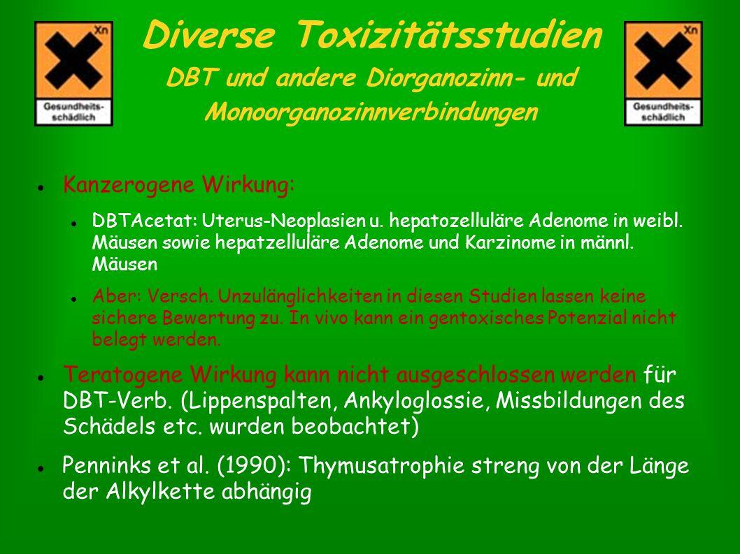 Diverse Toxizitätsstudien DBT und andere Diorganozinn- und Monoorganozinnverbindungen