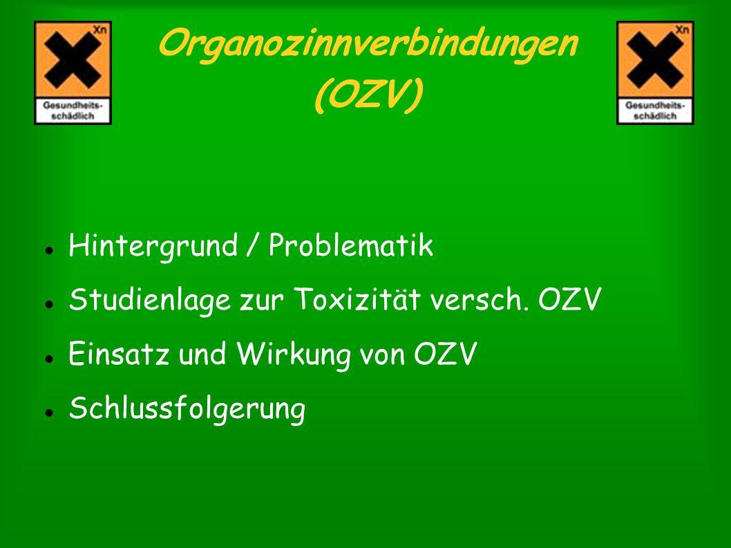 Organozinnverbindungen (OZV)