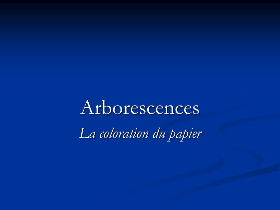 La coloration du papier