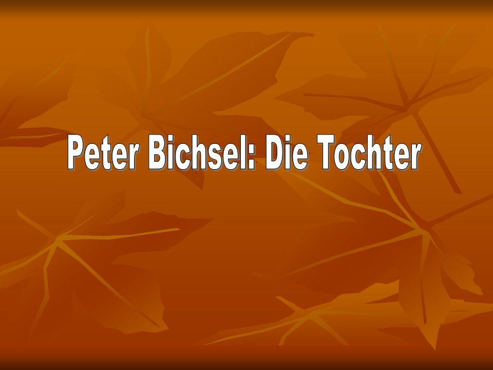 Peter Bichsel: Die Tochter