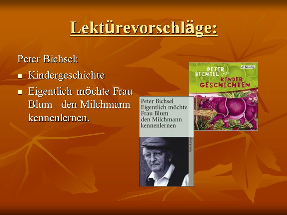 Lektürevorschläge: Peter Bichsel: Kindergeschichte