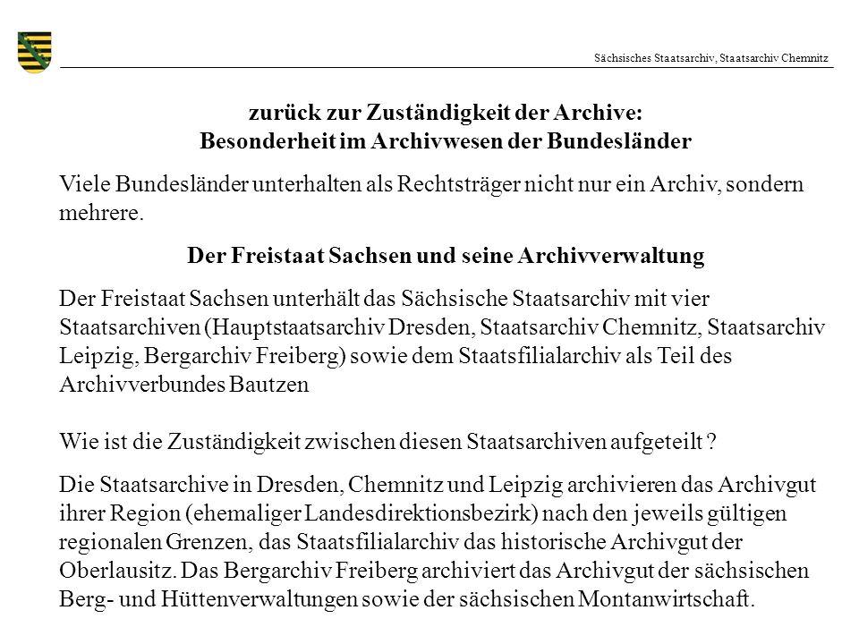 Der Freistaat Sachsen und seine Archivverwaltung