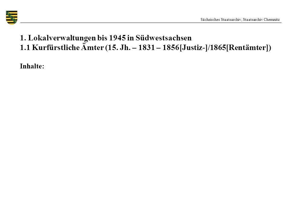 1. Lokalverwaltungen bis 1945 in Südwestsachsen