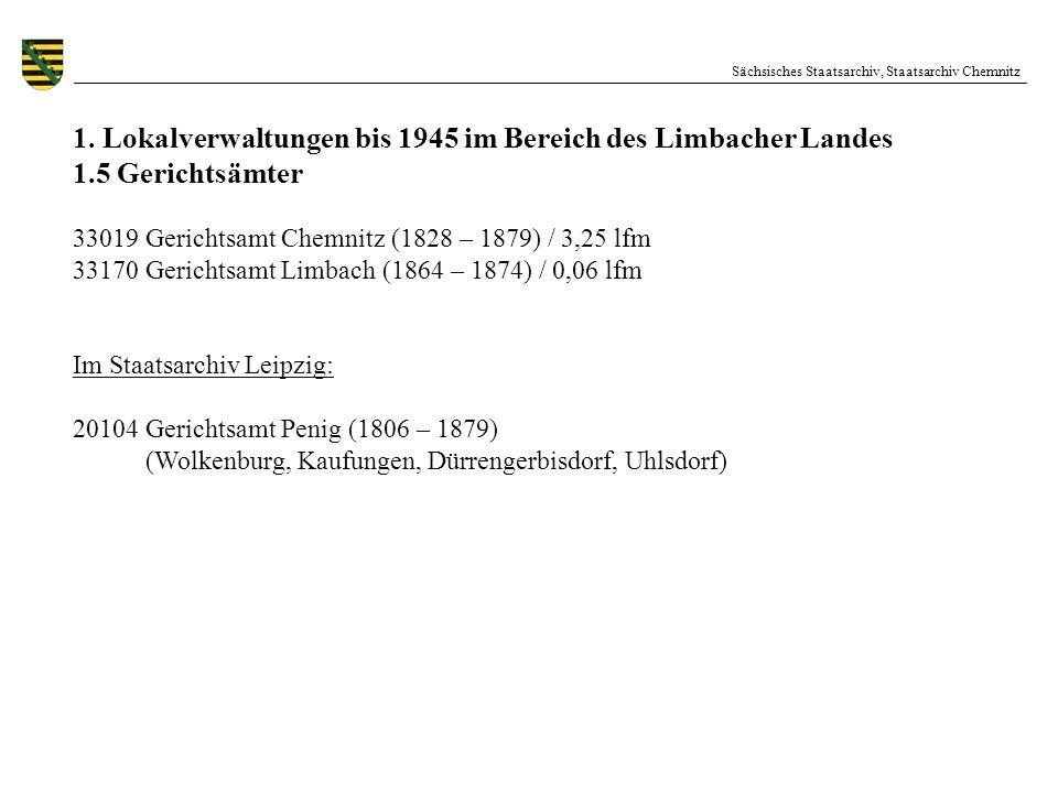 1. Lokalverwaltungen bis 1945 im Bereich des Limbacher Landes
