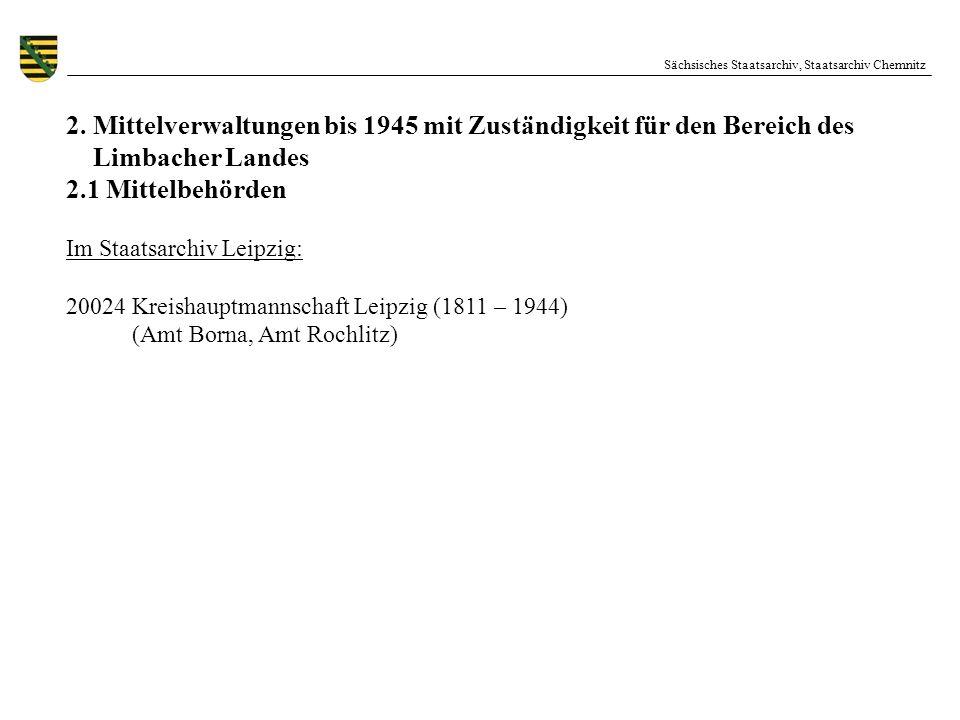2. Mittelverwaltungen bis 1945 mit Zuständigkeit für den Bereich des