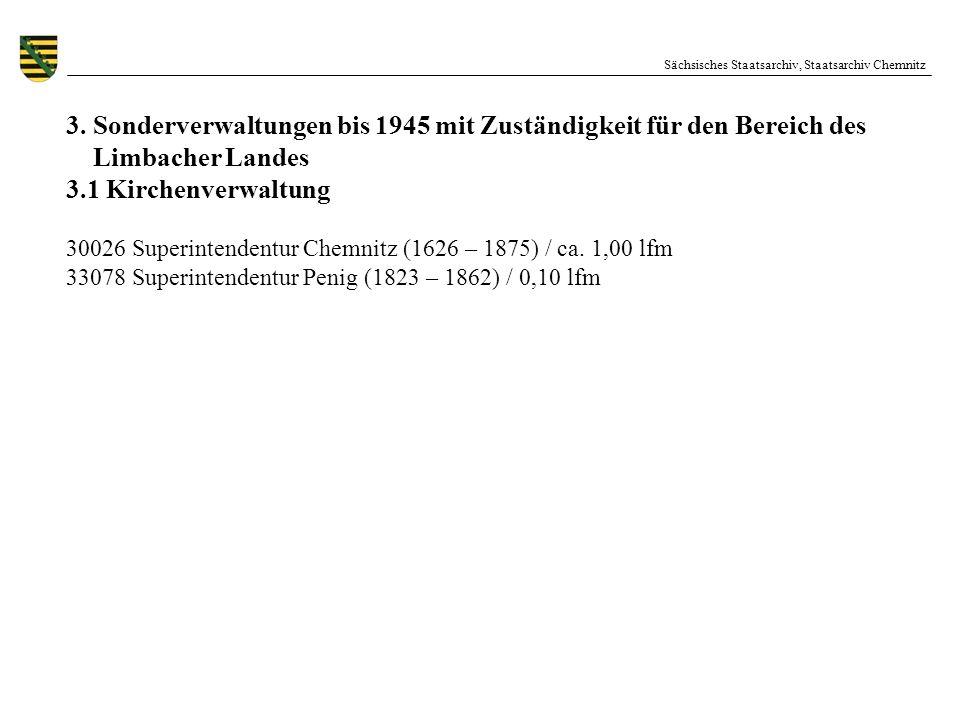 3. Sonderverwaltungen bis 1945 mit Zuständigkeit für den Bereich des