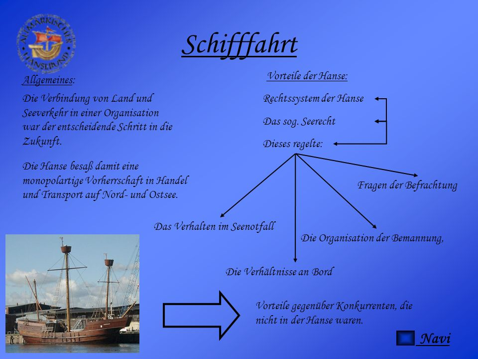 Schifffahrt Navi Vorteile der Hanse: Allgemeines: