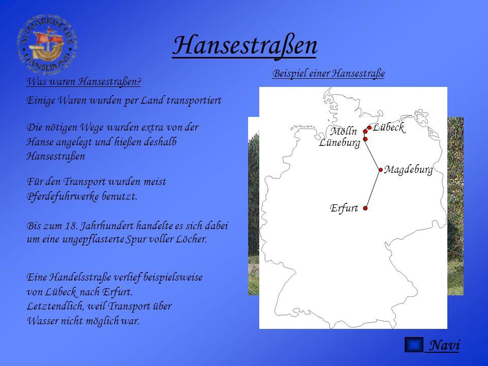 Hansestraßen Navi Beispiel einer Hansestraße Was waren Hansestraßen