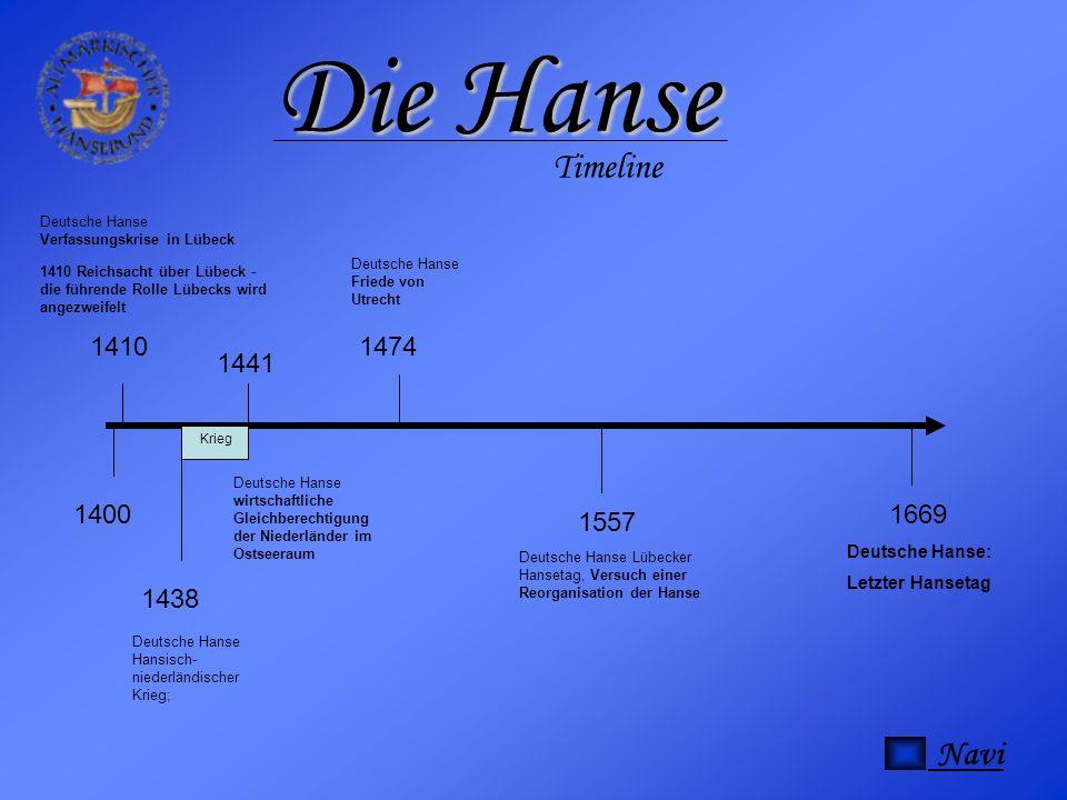 Die Hanse Timeline Navi 1410 1474 1441 1400 1669 1557 1438