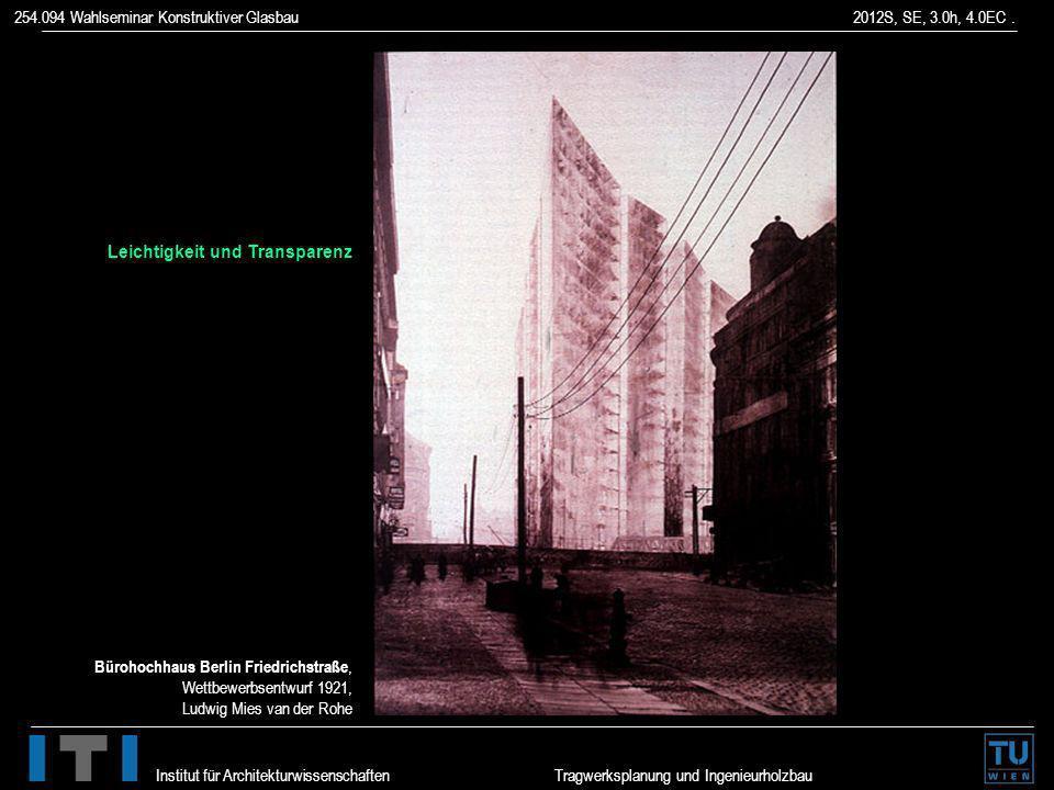 Leichtigkeit und Transparenz Bürohochhaus Berlin Friedrichstraße, Wettbewerbsentwurf 1921, Ludwig Mies van der Rohe