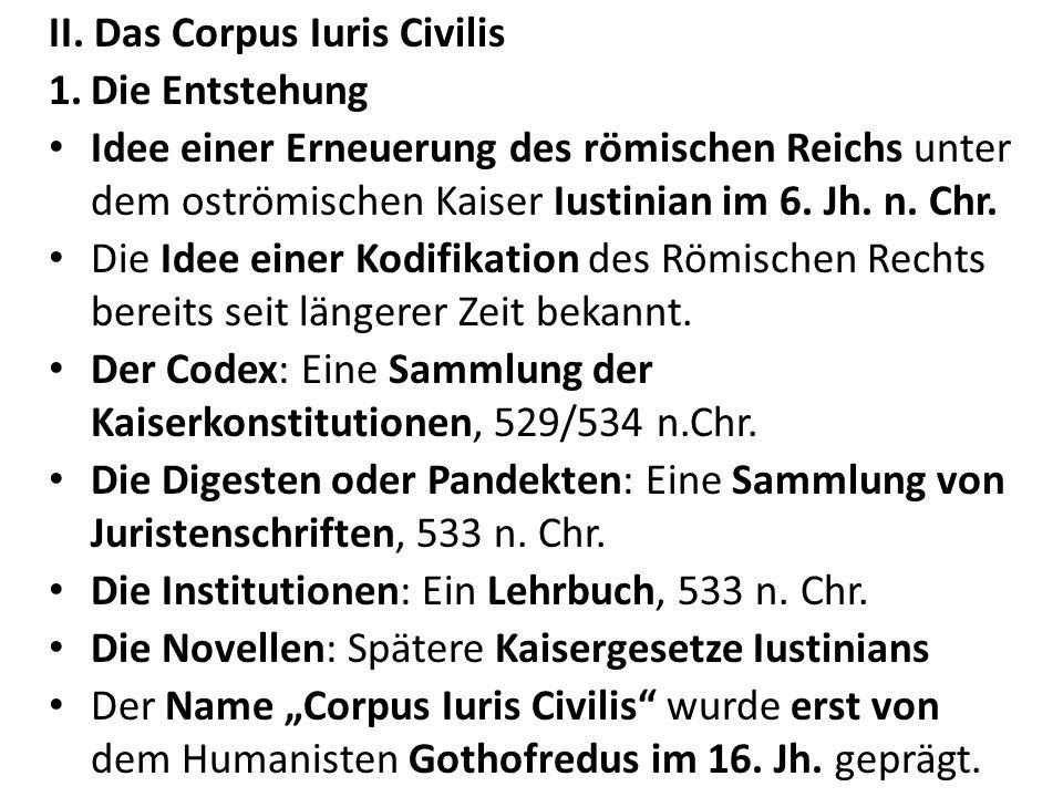 II. Das Corpus Iuris Civilis
