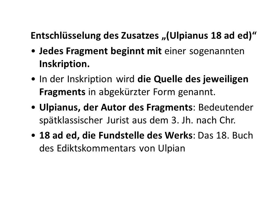 """Entschlüsselung des Zusatzes """"(Ulpianus 18 ad ed)"""