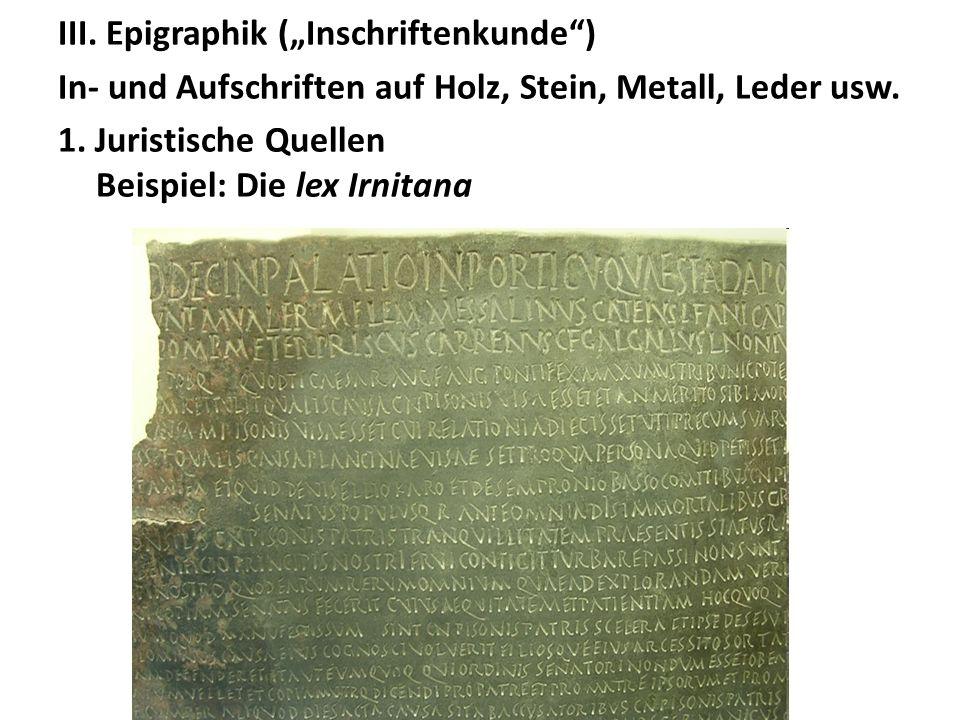 """III. Epigraphik (""""Inschriftenkunde )"""