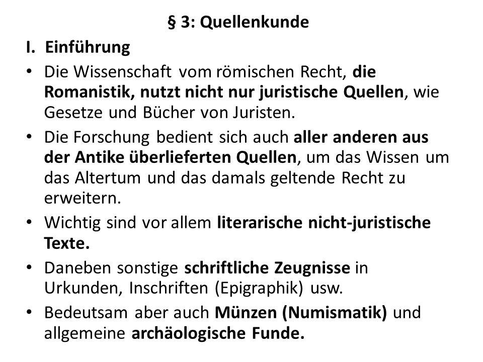 § 3: Quellenkunde Einführung.