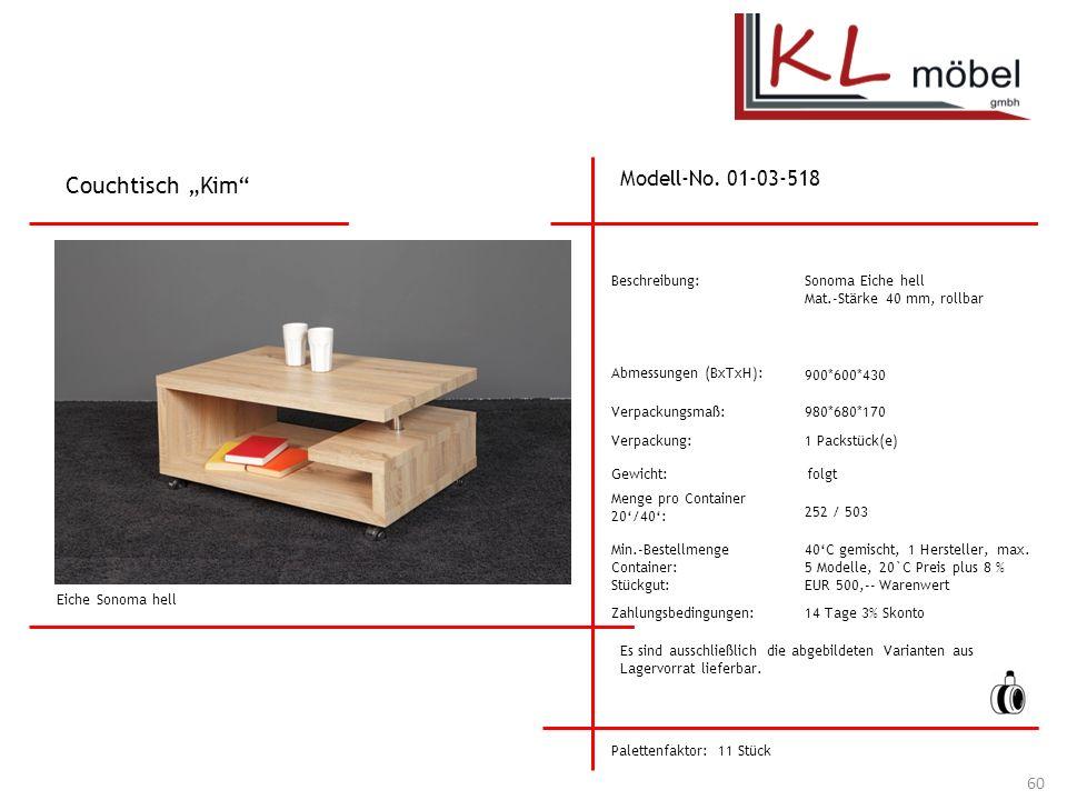 """Couchtisch """"Kim Modell-No. 01-03-518 Beschreibung: Sonoma Eiche hell"""