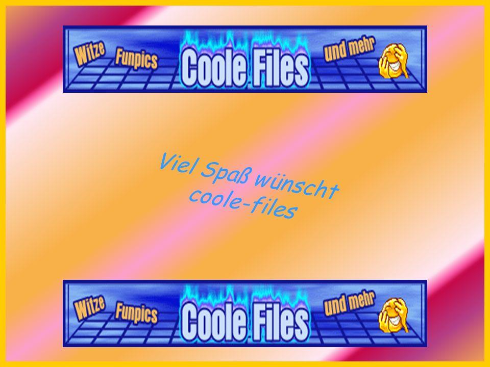Viel Spaß wünscht coole-files