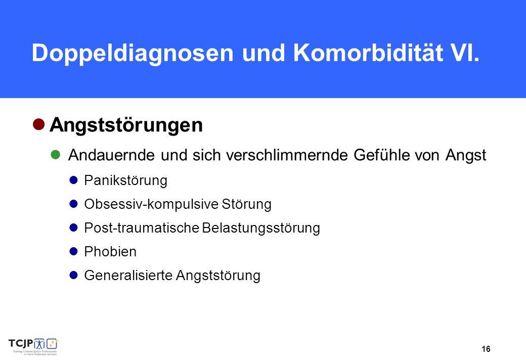 Doppeldiagnosen und Komorbidität VI.