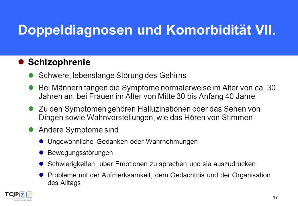 Doppeldiagnosen und Komorbidität VII.