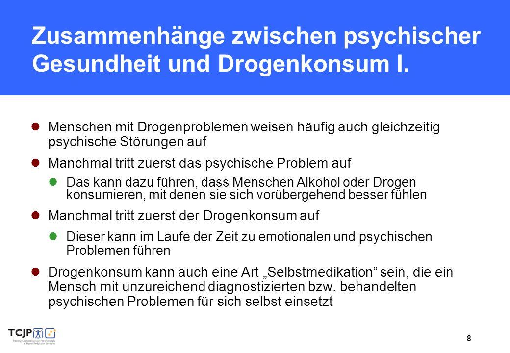 Zusammenhänge zwischen psychischer Gesundheit und Drogenkonsum I.