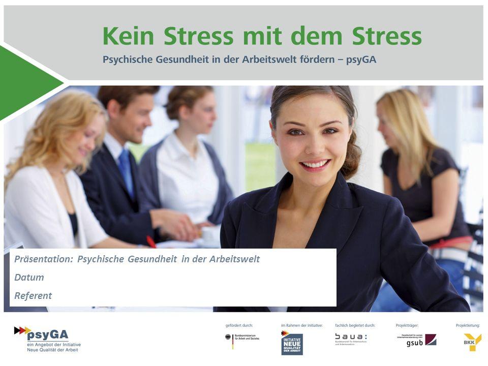 Präsentation: Psychische Gesundheit in der Arbeitswelt