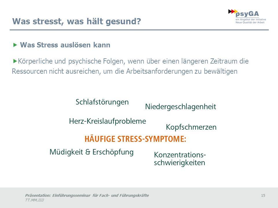 Was stresst, was hält gesund