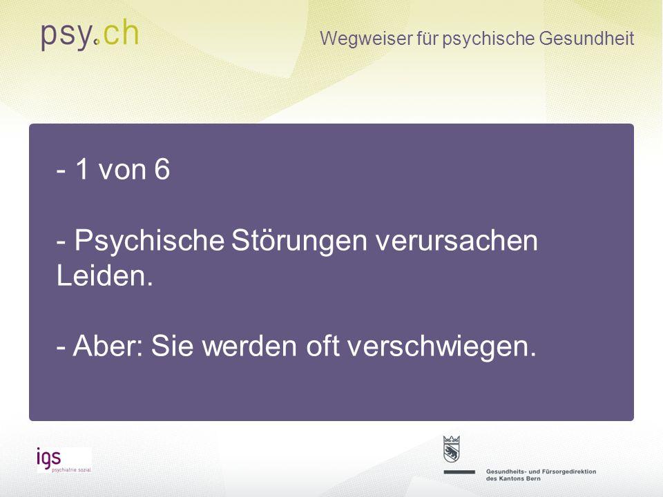 - Psychische Störungen verursachen Leiden.