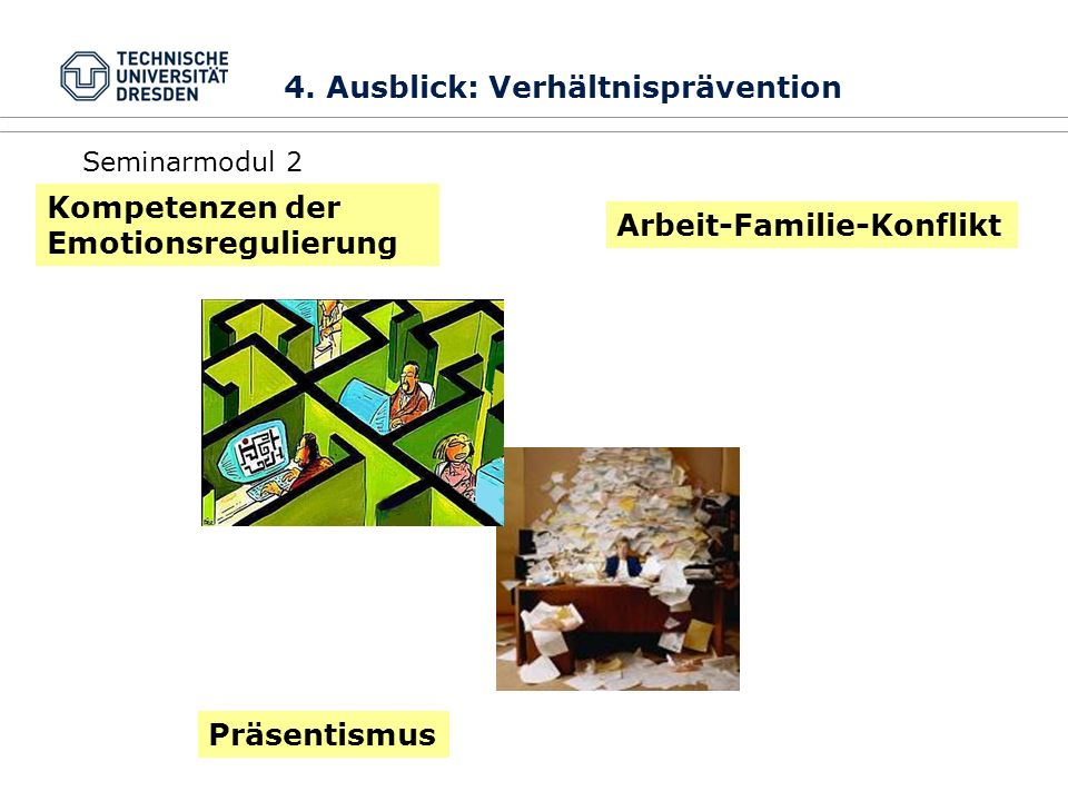 4. Ausblick: Verhältnisprävention