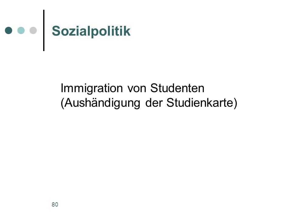 Sozialpolitik Immigration von Studenten (Aushändigung der Studienkarte)