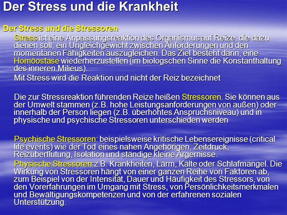Der Stress und die Krankheit