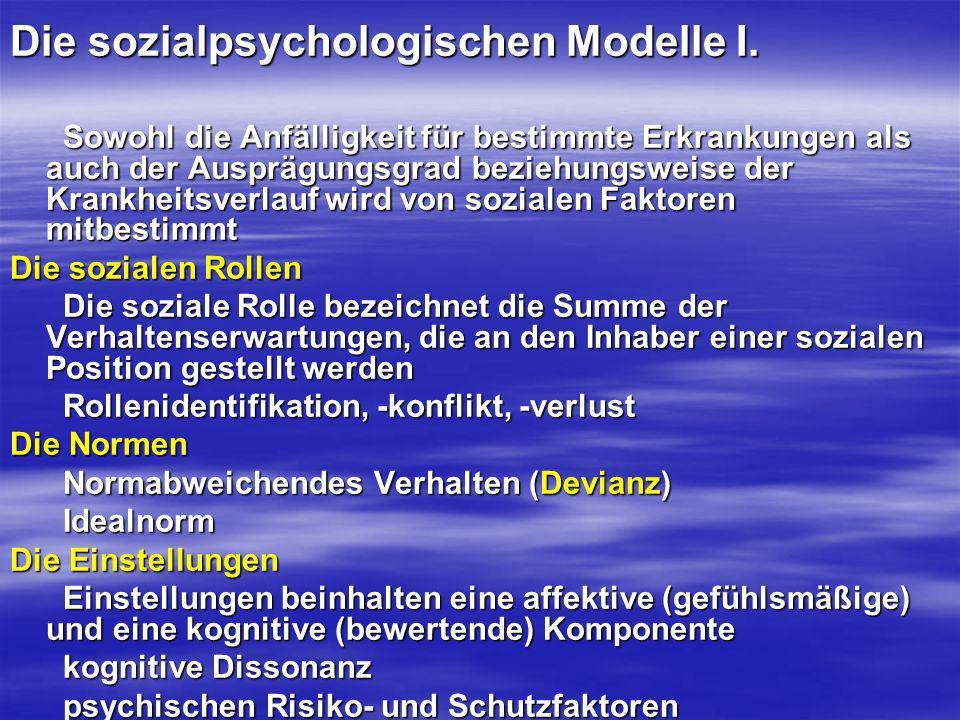 Die sozialpsychologischen Modelle I.